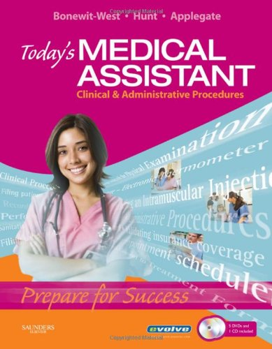 - Today's Medical Assistant: Clinical & Administrative Procedures