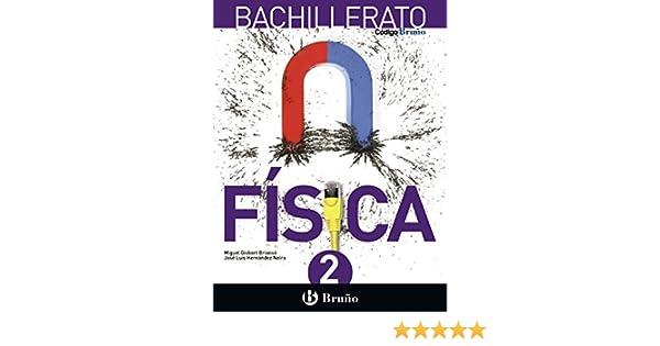 Código Bruño Física 2 Bachillerato - 9788469611616: Amazon.es: Gisbert Briansó, Miguel, Hernández Neira, José Luis: Libros