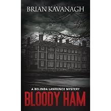 Bloody Ham (a Belinda Lawrence Mystery)