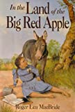 In the Land of the Big Red Apple (Rose Years)