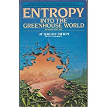 ENTROPY: INTO THE GREENHOUSE WORLD