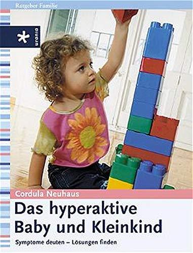 Das Hyperaktive Baby Und Kleinkind  Symptome Deuten   Lösungen Finden