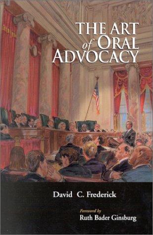 Art of Oral Advocacy (Casebook)