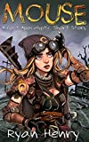 Mouse: A Post-Apocalyptic Short Story