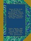 img - for Poems Of The Irish Revolutionary Brotherhood, Thomas Macdonagh, P.h. Pearse (padraic Macpiarais), Joseph Mary Plunkett, Sir Roger Casement; book / textbook / text book