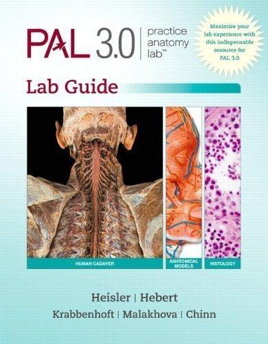 Practice Anatomy Lab 3.0 Lab Guide 1st (first) Edition by Heisler, Ruth, Hebert, Nora, Chinn, Jett, Krabbenhoft, Karen published by Benjamin Cummings (2013)