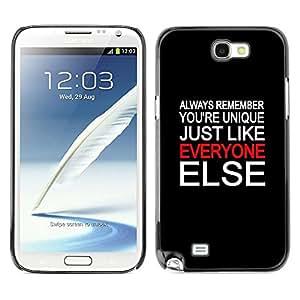 Be Good Phone Accessory // Dura Cáscara cubierta Protectora Caso Carcasa Funda de Protección para Samsung Note 2 N7100 // Unique Everyone Else Quote Special People