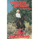 Something Different: The Memoirs of a Lady Buckaroo, Rice, Grace