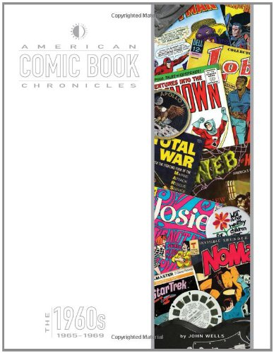 American Comic Book Chronicles: 1965-69 (American Comic Book Chronicles Hc)