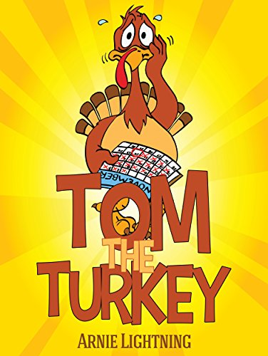 tom the turkey fun thanksgiving stories for kids by lightning arnie - Turkey Images For Kids