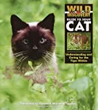 Wild Discovery Guide to Your Cat, Margaret Phd Lewis, 1563318040