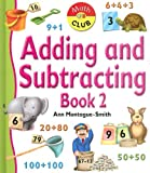 Adding and Subtracting Book Two, Ann Montague-Smith, 1595661166