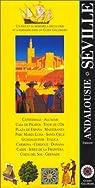 Séville, Andalousie par Gallimard