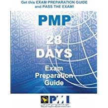 PMP in 28 DAYS: Exam Preparation Guide