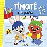 TIMOTE A LA PISCINE