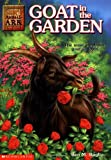 Goat in the Garden (Animal Ark Series #4)