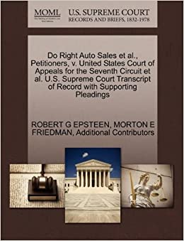 Do Right Auto Sales et al., Petitioners, v. United States Court of Appeals for the Seventh Circuit et al. U.S. Supreme Court Transcript of Record with Supporting Pleadings