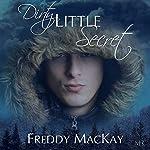 Dirty Little Secret | Freddy MacKay