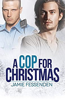 A Cop for Christmas by [Fessenden, Jamie]
