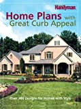 The Family Handyman Home Plans with Great Curb Appeal, Editors of The Family Handyman, 0762108010