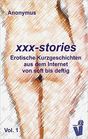Xxx Stories Erotische Kurzgeschichten Livre En Allemand