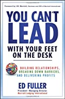 You Can't Lead With Your Feet On the Desk Front Cover