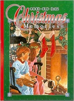 Christmas Memories (Good Old Days) (Good Ole Days)