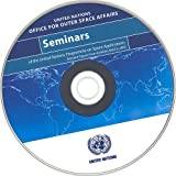 Seminars of the United Nations programme on Space Applications 9789211011227
