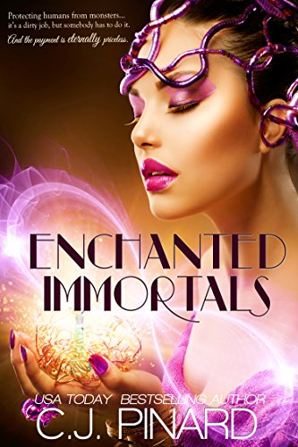 Enchanted Immortals by [Pinard, C.J.]