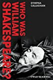 img - for Who Was William Shakespeare?: An Introduction to the Life and Works book / textbook / text book