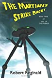 The Martians Strike Back! War of Two Worlds, Book Three, Robert Reginald, 1434412458