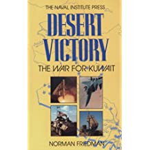 Desert Victory: The War for Kuwait