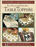 Thimbleberries Four Seasons of Calendar Table Toppers, Lynette Jensen, 0977016684