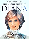 Diana: The Night She Died