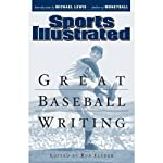 Great Baseball Writing |  Editors of Sports Illustrated