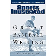 Great Baseball Writing Audiobook by  Editors of Sports Illustrated Narrated by Dennis Holland