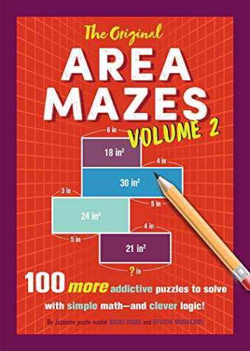 The Original Area Mazes, Volume 2: 100 More Addictive Puzzles to Solve with Simple Math_and Clever Logic!