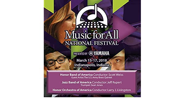 2018 Music for All (Indianapolis, IN): Honor Band of America, Honor