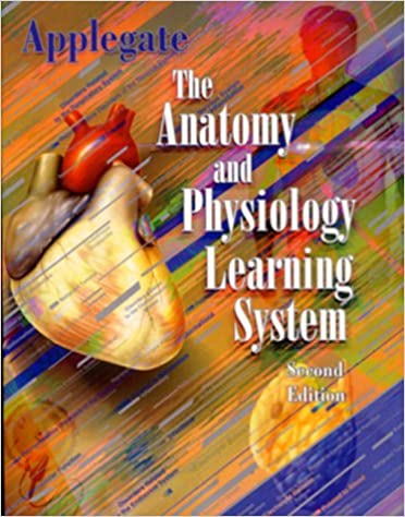 The Anatomy & Physiology Learning System: 0000721680208: Medicine ...
