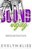 bound edging because love hurts
