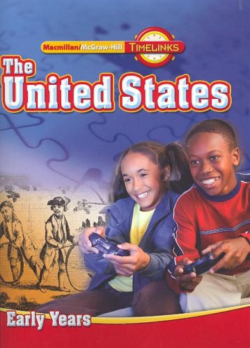 TimeLinks, Grade 5 The United States: Early Years, Student Edition (OLDER ELEMENTARY SOCIAL STUDIES)