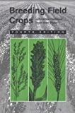 Breeding Field Crops, Poehlman, John M. and Sleper, David A., 0813824273