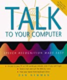 Talk to Your Computer, Daniel Newman, 0967038936