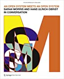On Architecture, Film and Art : A Conversation Between Sarah Morris and Hans Ulrich Obrist, Morris, Sarah, 3709110319