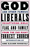 God and Other Famous Liberals, Forrester F. Church, 0802774830