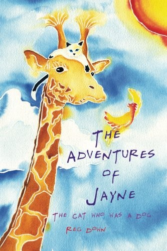 Download The Adventures of Jayne: the cat who was a dog pdf