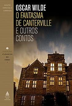 O fantasma de Canterville (Coleção Clássicos de Ouro) por [Wilde, Oscar]