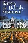Le Vignoble par Delinsky