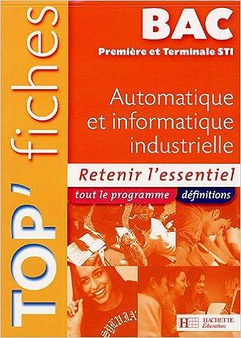 Livre Automatique et informatique industrielle Bac 1e et Tle STI pdf, epub