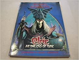 Elric at the End of Time by Moorcock, Michael, Matthews, Rodney (1987)